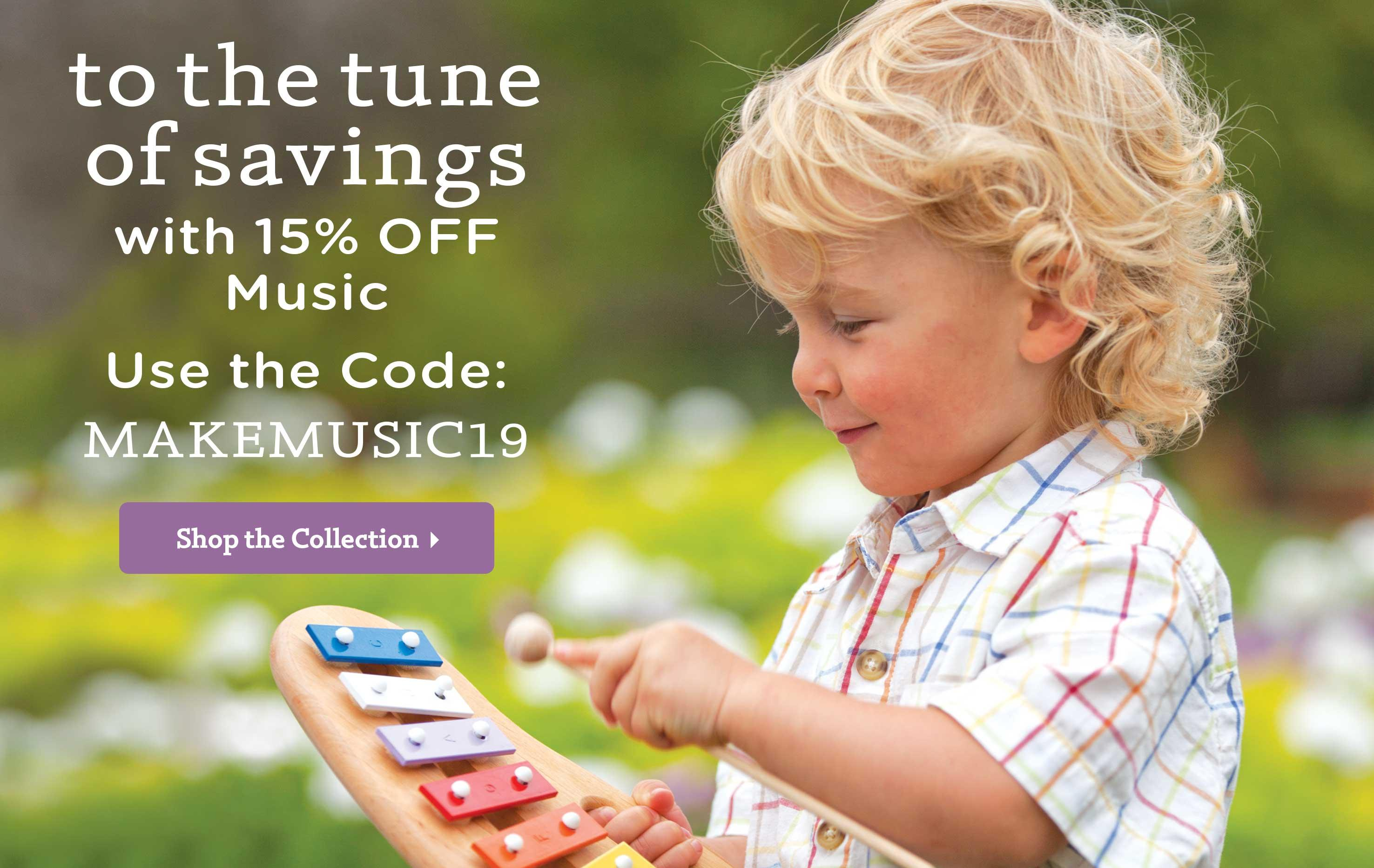 To the Tune of Savings with 15% OFF Music! Use the Code: MAKEMUSIC19